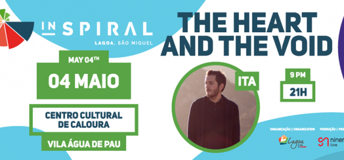 The Heart and The Void a 4 de maio no INSPIRAL na Lagoa